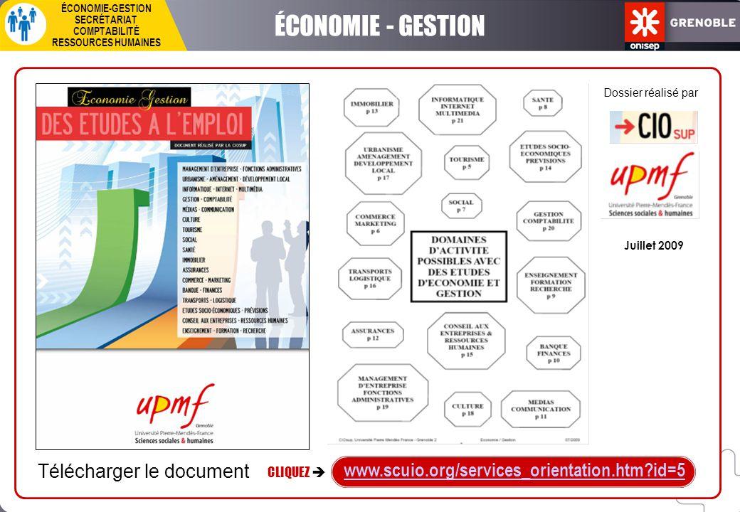 Dossier réalisé par ÉCONOMIE - GESTION SECRÉTARIAT COMPTABILITÉ RESSOURCES HUMAINES Télécharger le document CLIQUEZ  www.scuio.org/services_orientati
