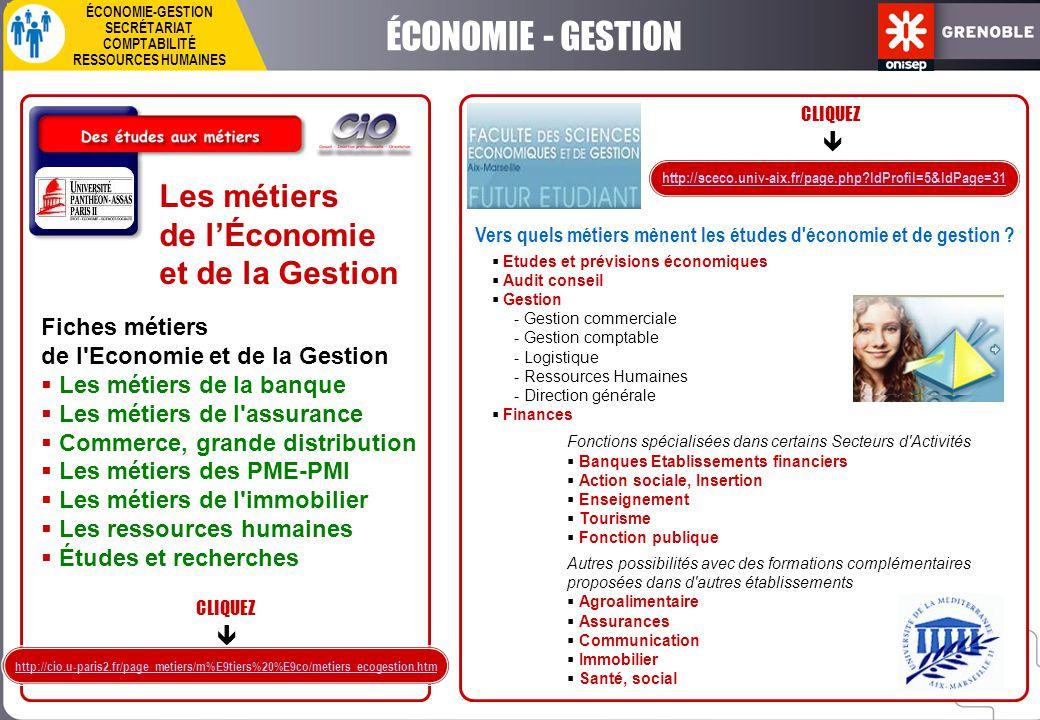 Les métiers de l'Économie et de la Gestion Fiches métiers de l'Economie et de la Gestion  Les métiers de la banque  Les métiers de l'assurance  Com