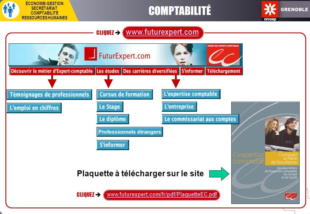 CLIQUEZ  ÉCONOMIE-GESTION SECRÉTARIAT COMPTABILITÉ RESSOURCES HUMAINES Accès direct  CLIQUEZ  www.metiers-assurance.org/fichiers/PARUS/STAT_PROS/COMPTABLES/profilcomptables.pdf www.metiers-assurance.org > Accueil > Dernières parutions : Profil statistique et prospectif > Métiers de la comptabilité et du contrôle de gestion COMPTABILITÉ
