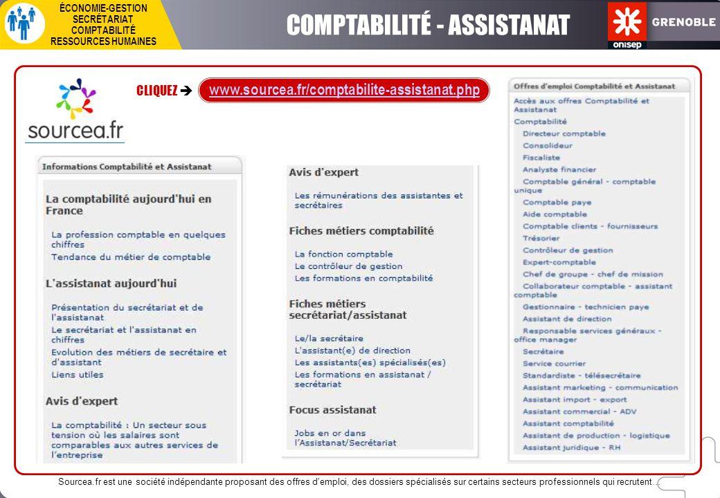 COMPTABILITÉ - ASSISTANAT ÉCONOMIE-GESTION SECRÉTARIAT COMPTABILITÉ RESSOURCES HUMAINES CLIQUEZ  www.sourcea.fr/comptabilite-assistanat.php Sourcea.f