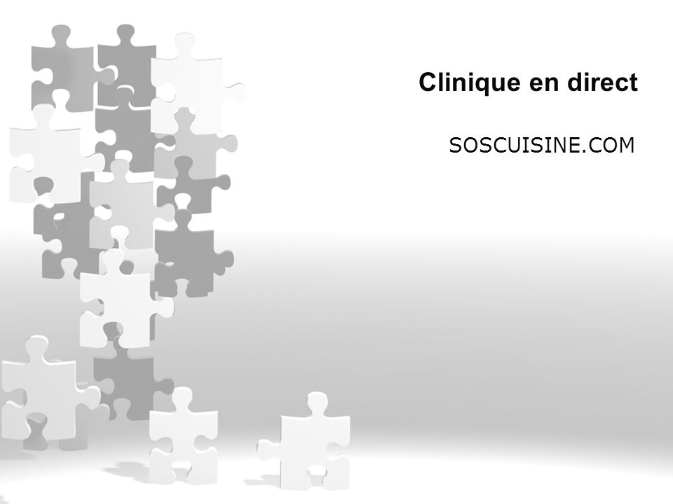 Clinique en direct SOSCUISINE.COM