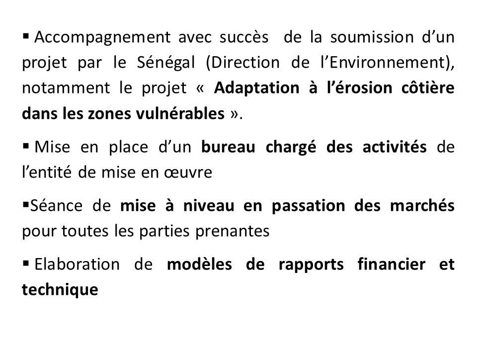  Accompagnement avec succès de la soumission d'un projet par le Sénégal (Direction de l'Environnement), notamment le projet « Adaptation à l'érosion côtière dans les zones vulnérables ».