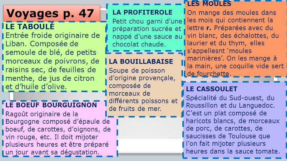 Voyages p.47 LE TABOULÉ Entrée froide originaire de Liban.
