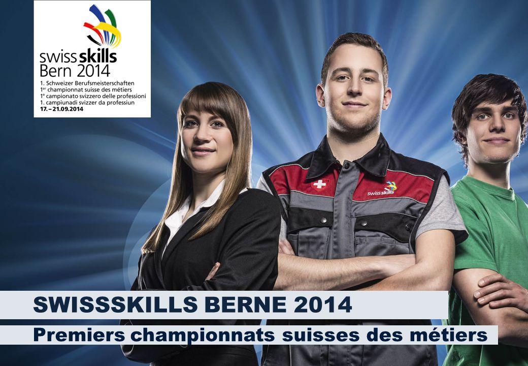 SWISSSKILLS BERNE 2014 Premiers championnats suisses des métiers