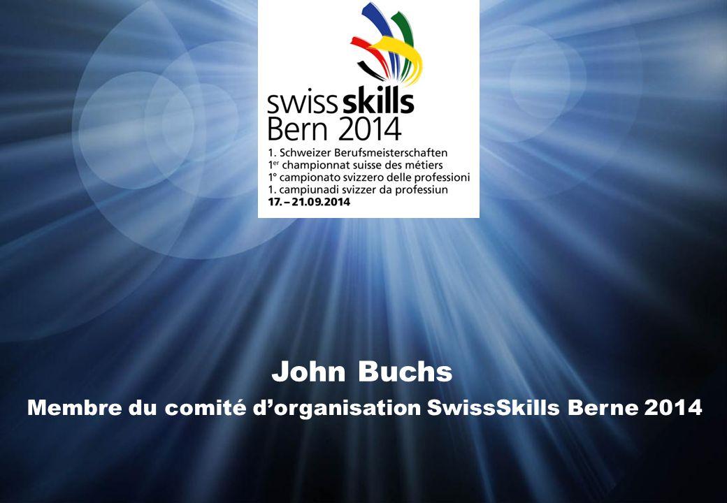 John Buchs Membre du comité d'organisation SwissSkills Berne 2014
