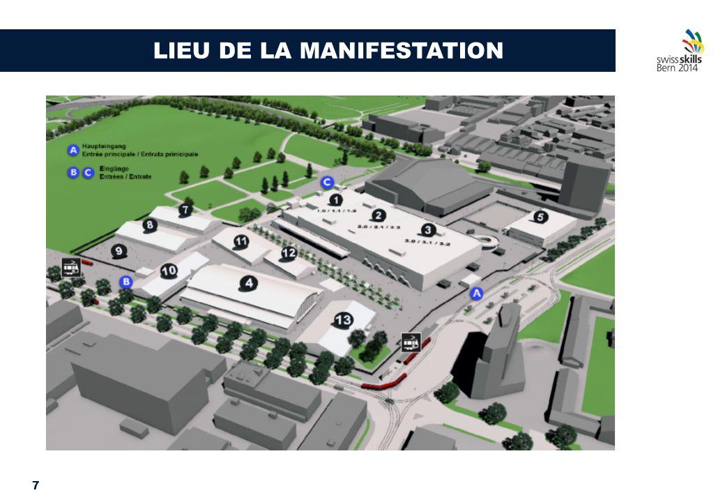 7 LIEU DE LA MANIFESTATION