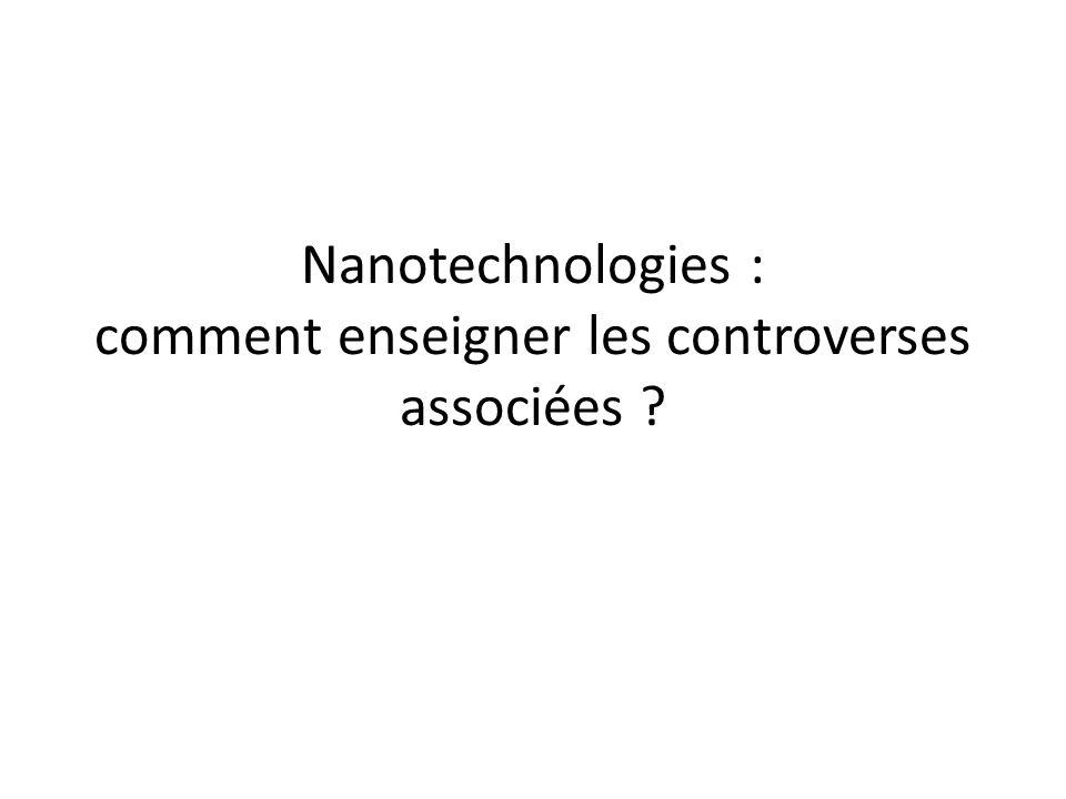 Nanotechnologies : comment enseigner les controverses associées ?