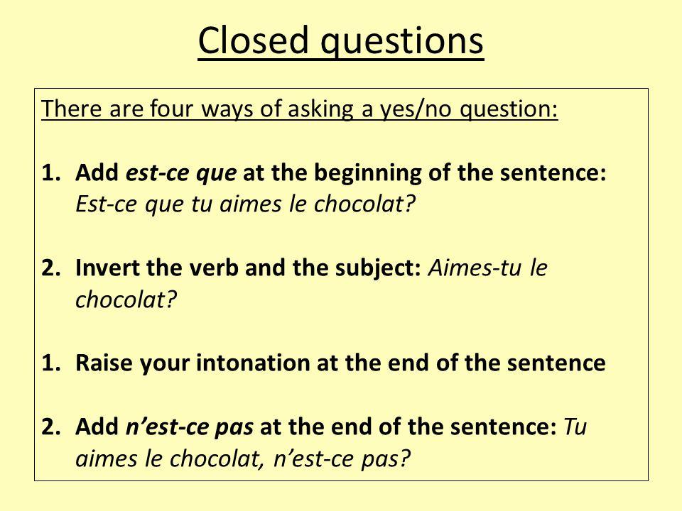 Question words Qu'est-ce qui = What (with subjects): Qu'est-ce qui lui est arrivé.