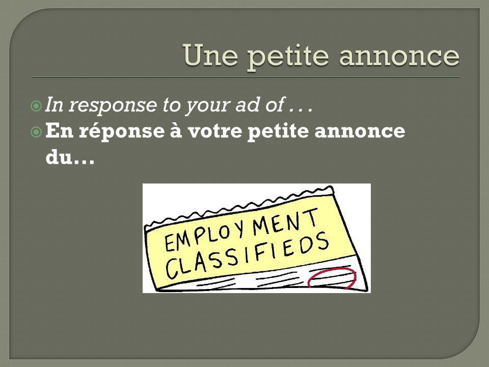  To lead, direct  Diriger  Company  la société  job  un emploi  to be unemployed  être au chômage  to be hired/laid off  être engagé(e)/licencié(e)  To get, obtain  obtenir