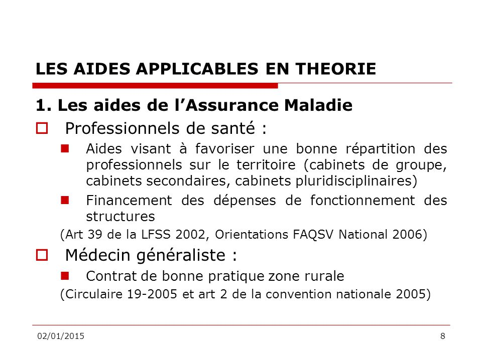 8 LES AIDES APPLICABLES EN THEORIE 1.