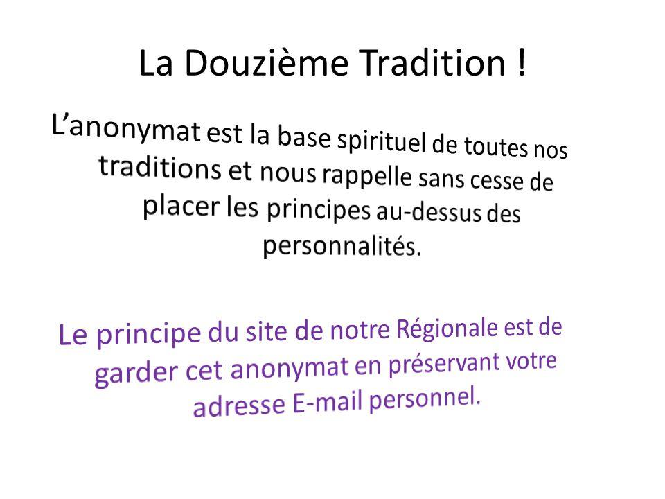 La Douzième Tradition !