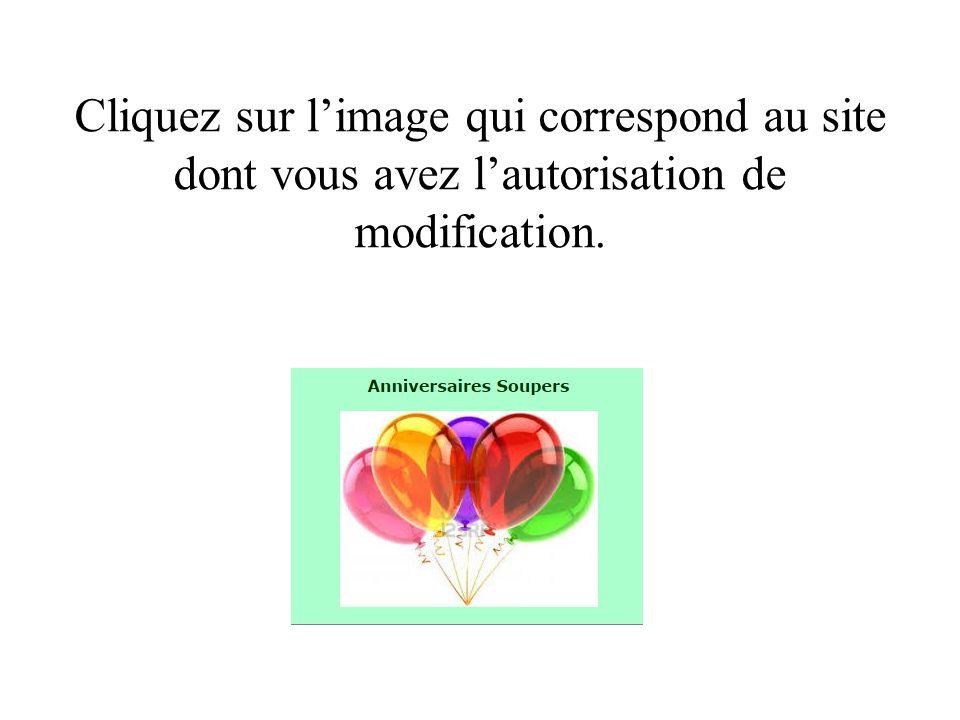 Cliquez sur l'image qui correspond au site dont vous avez l'autorisation de modification.