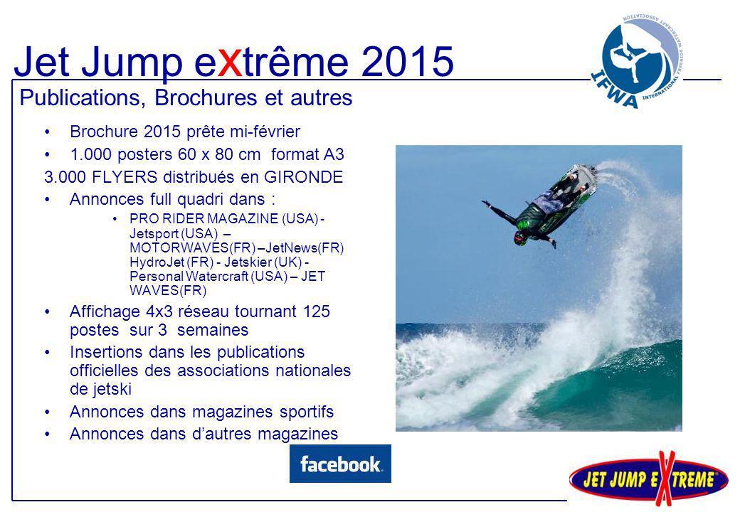 Brochure 2015 prête mi-février 1.000 posters 60 x 80 cm format A3 3.000 FLYERS distribués en GIRONDE Annonces full quadri dans : PRO RIDER MAGAZINE (U