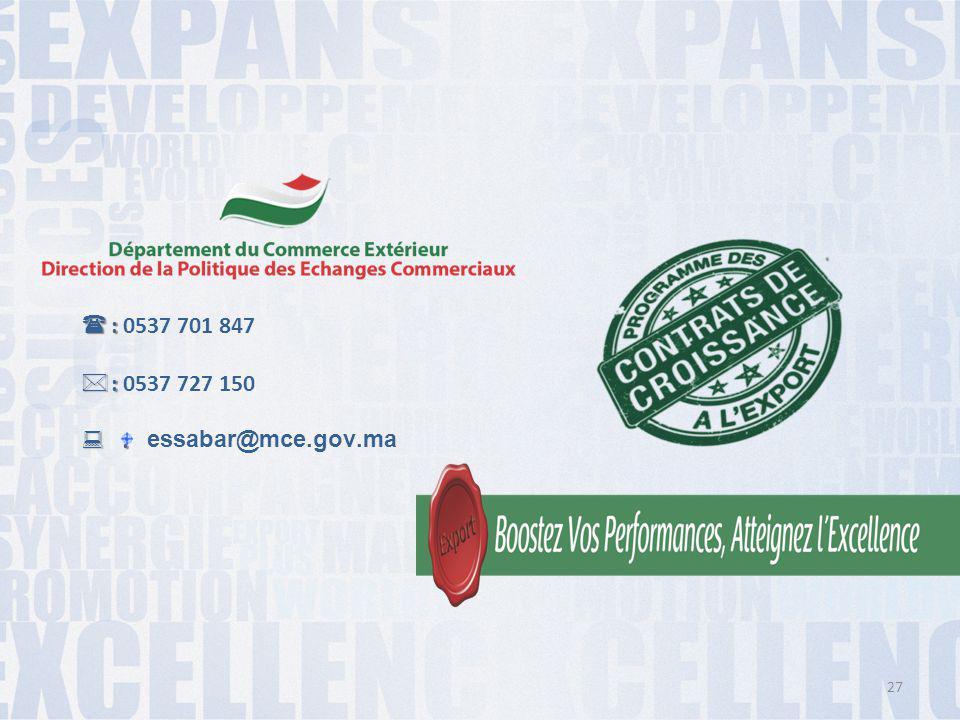  :  : 0537 701 847  :  : 0537 727 150  : essabar@mce.gov.ma 27