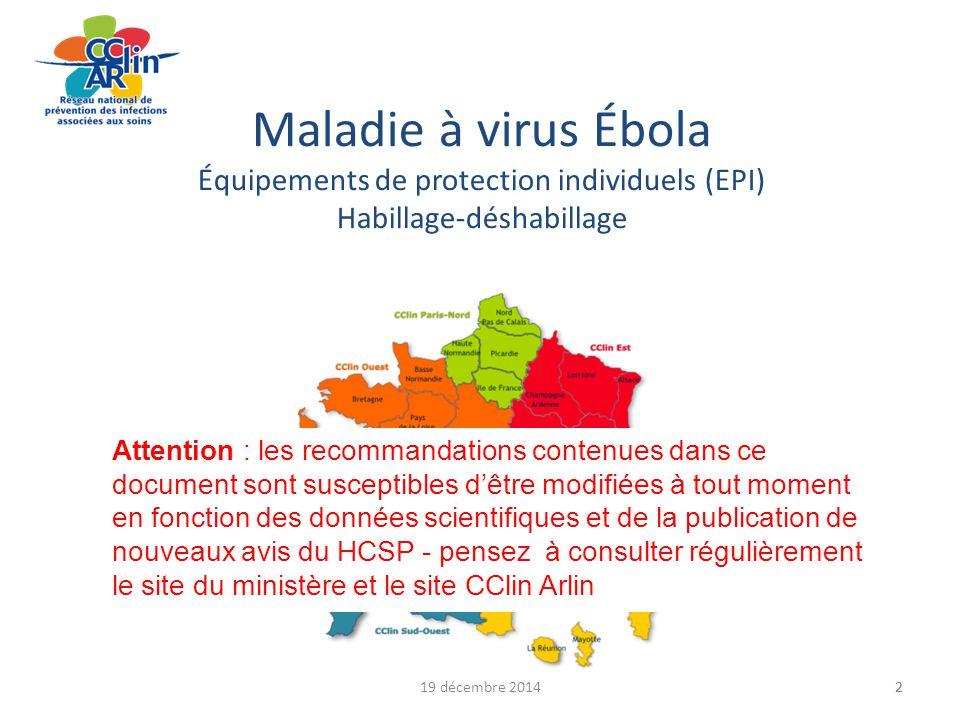 19 décembre 20143 Diaporama Ont participé : Arlin Basse-Normandie CHU Rennes CHIC Quimper CIRE Bretagne, Rhône-Alpes Groupe CClin-Arlin
