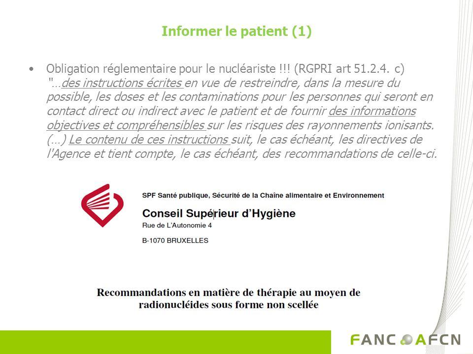 Informer le patient (1) Obligation réglementaire pour le nucléariste !!.