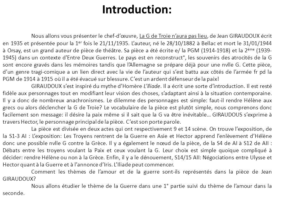 Introduction: Nous allons vous présenter le chef-d'œuvre, La G de Troie n'aura pas lieu, de Jean GIRAUDOUX écrit en 1935 et présentée pour la 1 er foi