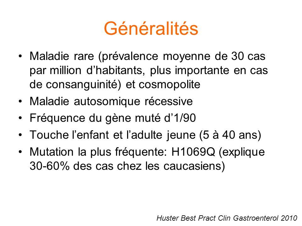 Généralités Maladie rare (prévalence moyenne de 30 cas par million d'habitants, plus importante en cas de consanguinité) et cosmopolite Maladie autoso
