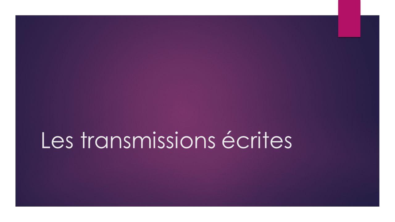 Les transmissions écrites