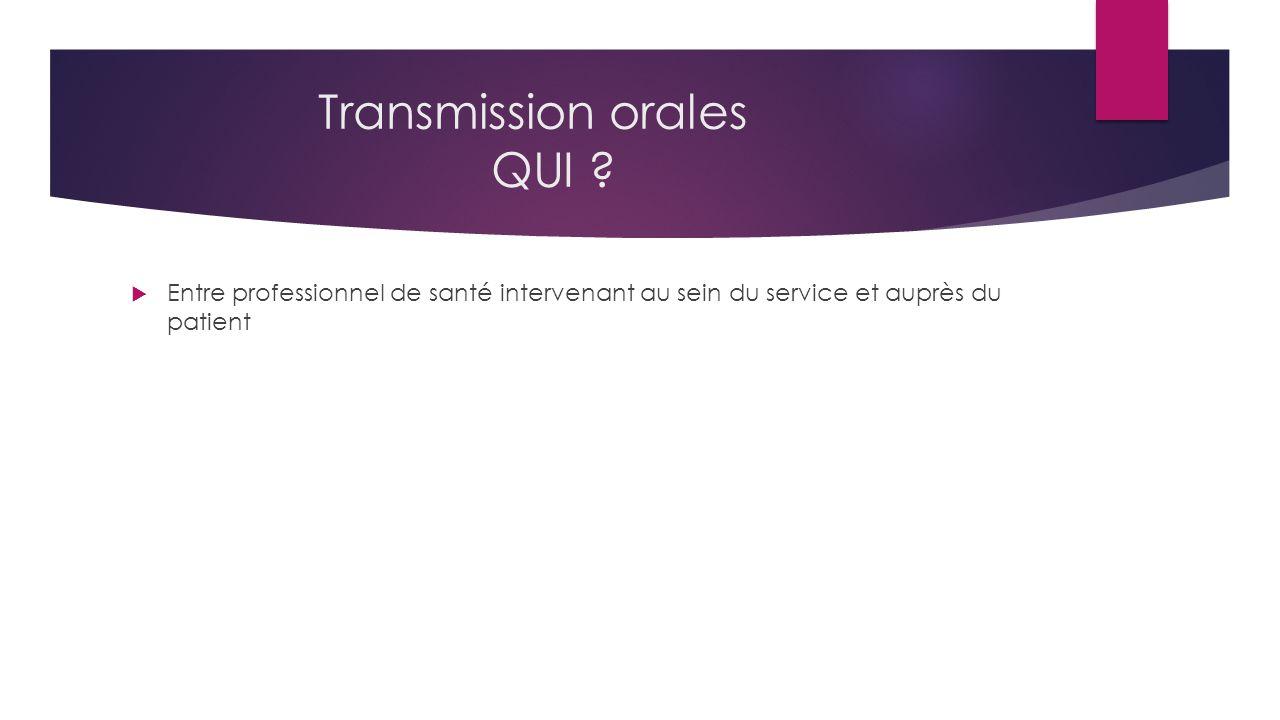 Transmission orales QUI .