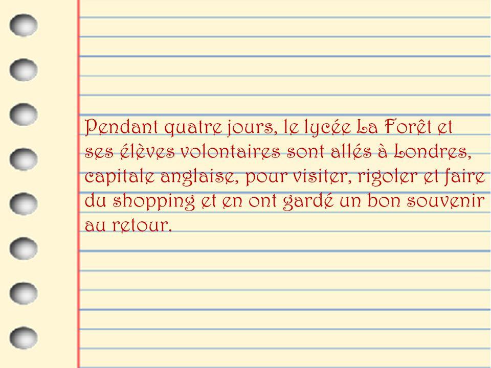 On a pu y découvrir des cimetières pas comme ceux de France, des monuments à ne pas louper, la langue très chantée qu'on apprend depuis si longtemps mais aussi la façon de vivre des anglais.
