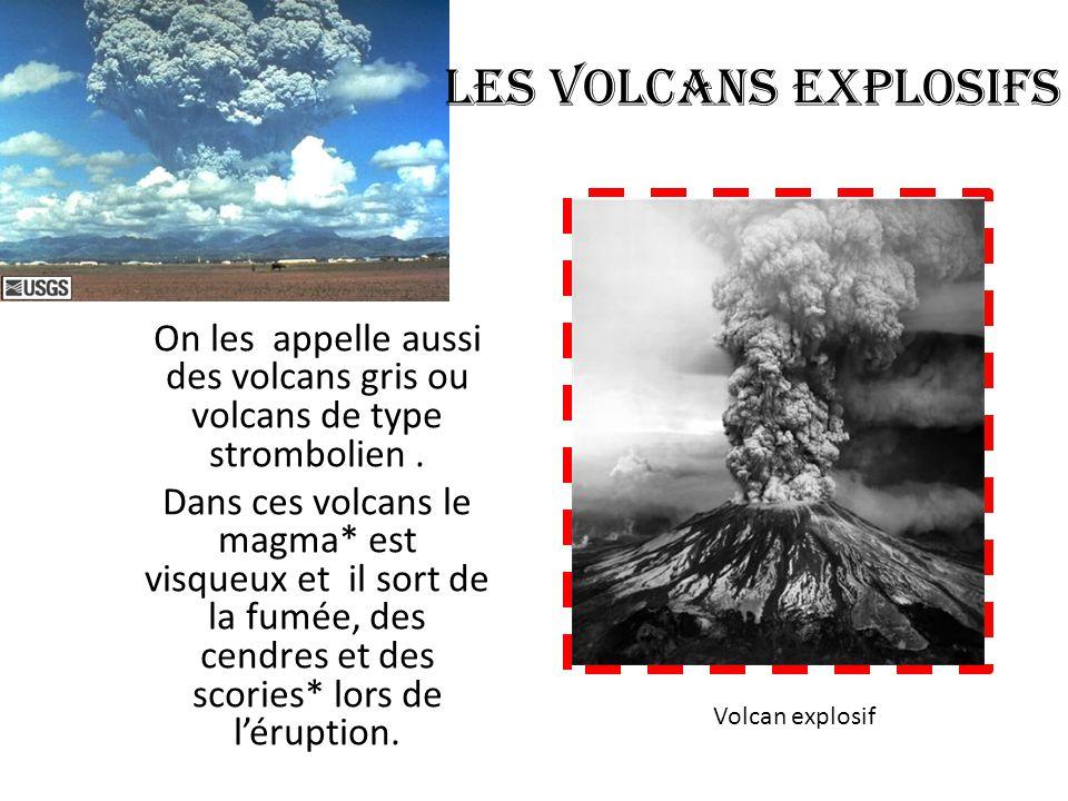Les volcans effusifs Un volcan effusif c'est un volcan qui éjecte beaucoup de lave*.