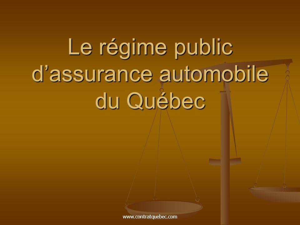 www.contratquebec.com Le régime public d'assurance automobile du Québec