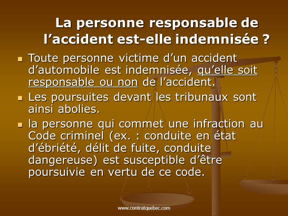 www.contratquebec.com La personne responsable de l'accident est-elle indemnisée .