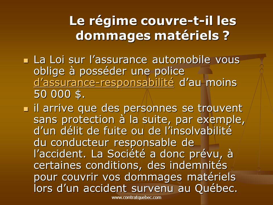 www.contratquebec.com Le régime couvre-t-il les dommages matériels .