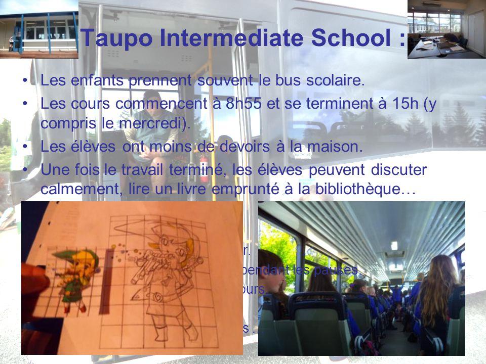 Taupo Intermediate School : Les enfants prennent souvent le bus scolaire. Les cours commencent à 8h55 et se terminent à 15h (y compris le mercredi). L