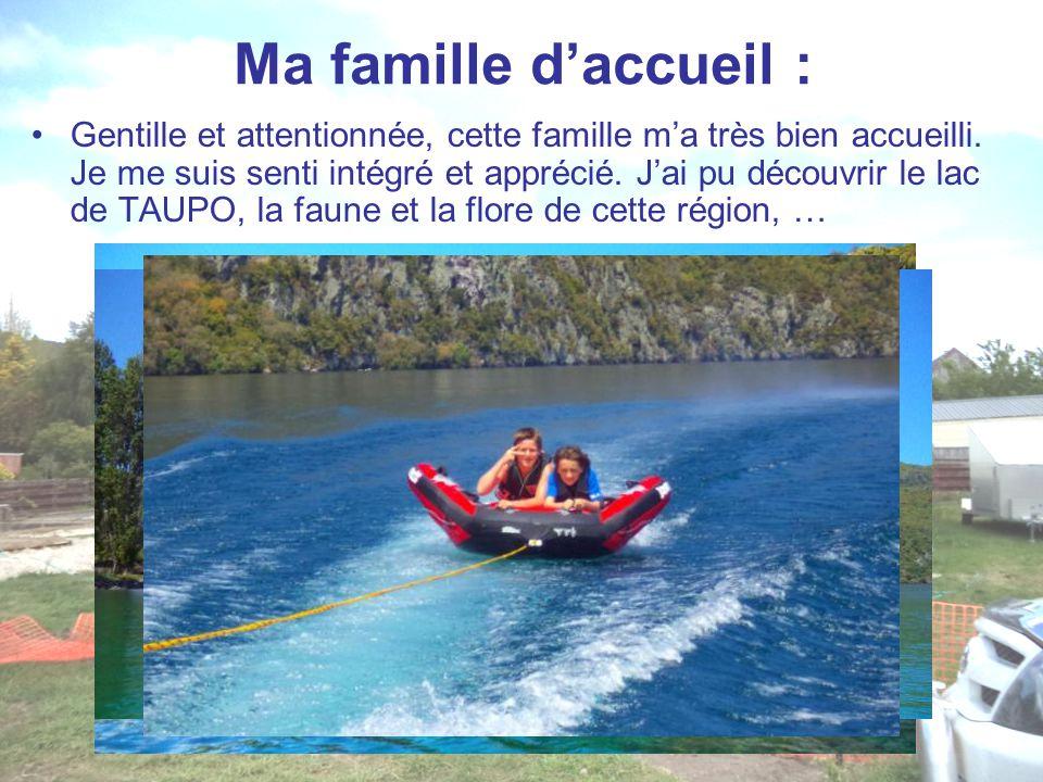 Ma famille d'accueil : Gentille et attentionnée, cette famille m'a très bien accueilli. Je me suis senti intégré et apprécié. J'ai pu découvrir le lac