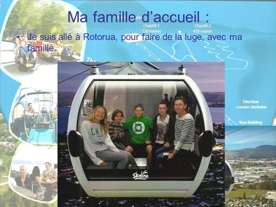 Ma famille d'accueil : Je suis allé à Rotorua, pour faire de la luge, avec ma famille.