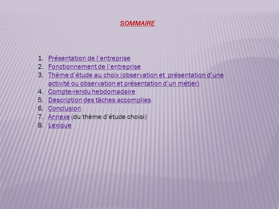 SOMMAIRE 1.Présentation de l'entreprisePrésentation de l'entreprise 2.Fonctionnement de l'entrepriseFonctionnement de l'entreprise 3.Thème d'étude au