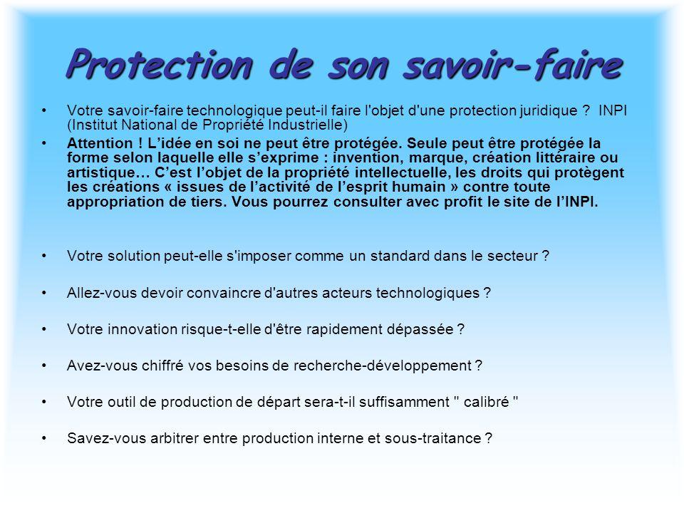 Protection de son savoir-faire Votre savoir-faire technologique peut-il faire l'objet d'une protection juridique ? INPI (Institut National de Propriét