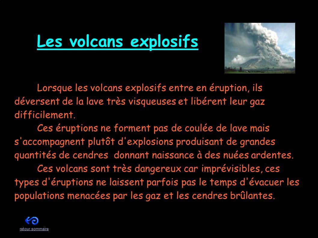 Les volcans effusifs L es volcans effusifs ont des éruptions calmes.