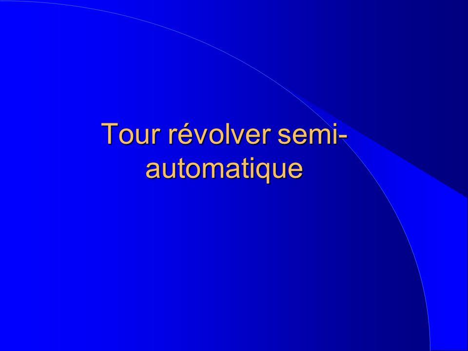Tour révolver semi- automatique