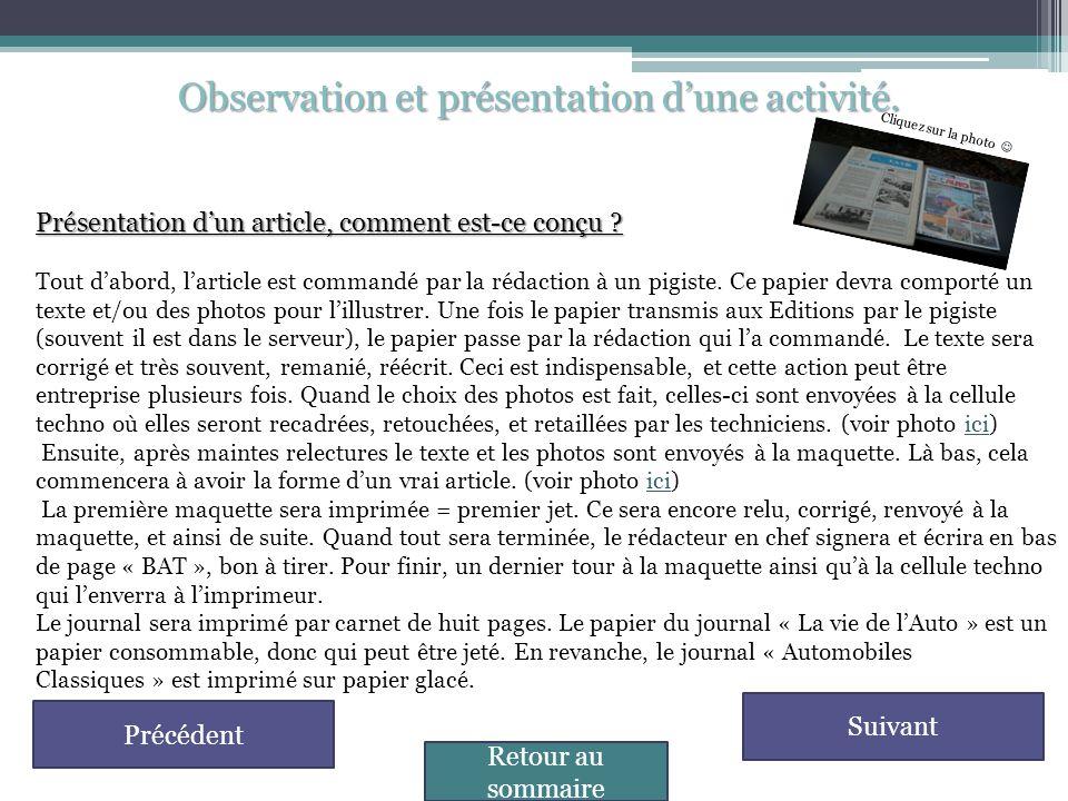 Observation et présentation d'une activité.