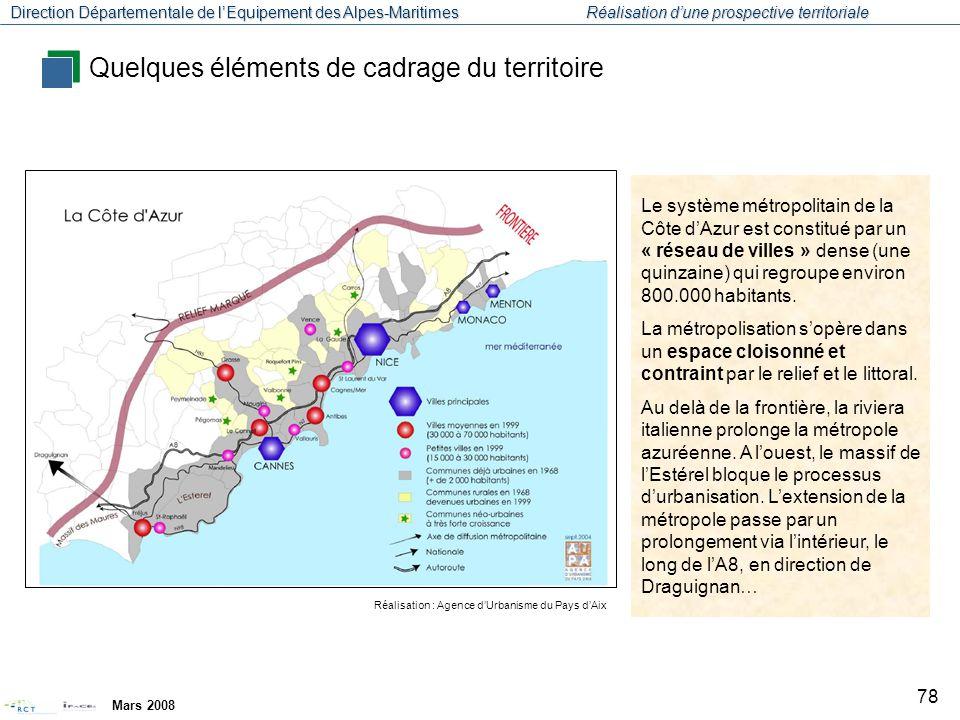 Direction Départementale de l'Equipement des Alpes-Maritimes Réalisation d'une prospective territoriale Mars 2008 79 Cartographie : UNSA 2007 La bande littorale franco-italo- monégasque apparait de plus en plus intégrée au sein d'un même système métropolitain.