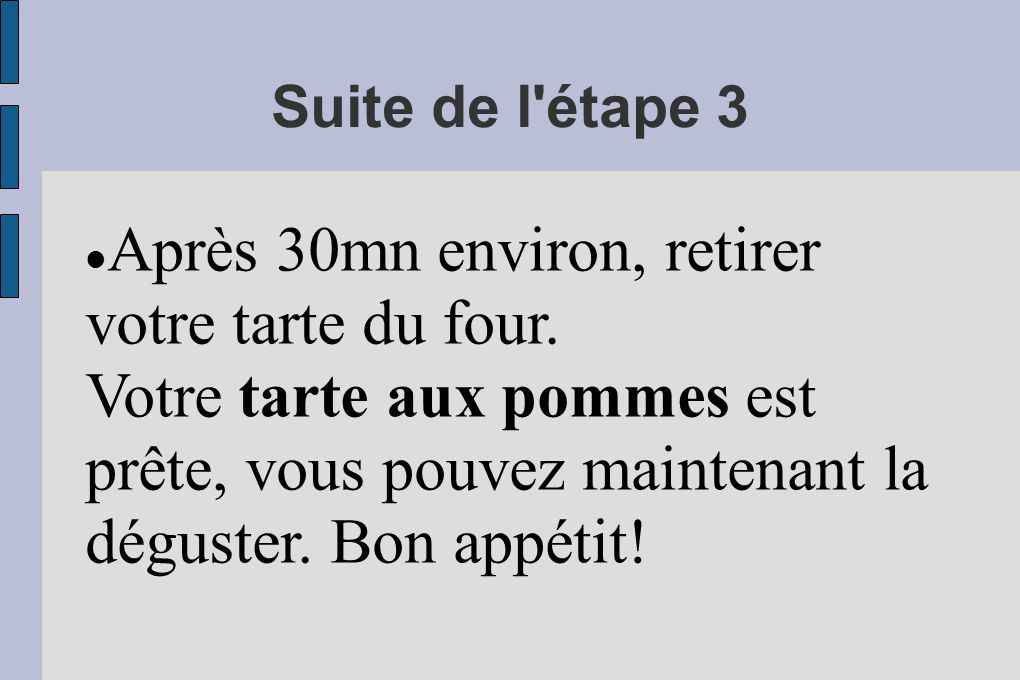 Etape 3 : Mettre au four Enfourner votre plat à tarte dans le four en utilisant des gants de protection.
