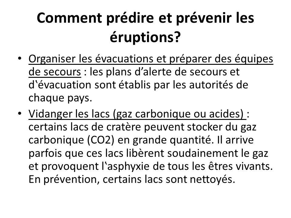 Comment prédire et prévenir les éruptions? Organiser les évacuations et préparer des équipes de secours : les plans d'alerte de secours et d'évacuatio