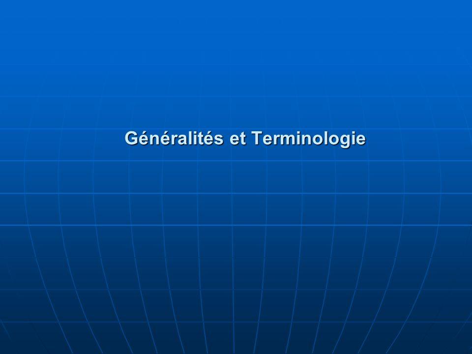 Généralités et Terminologie