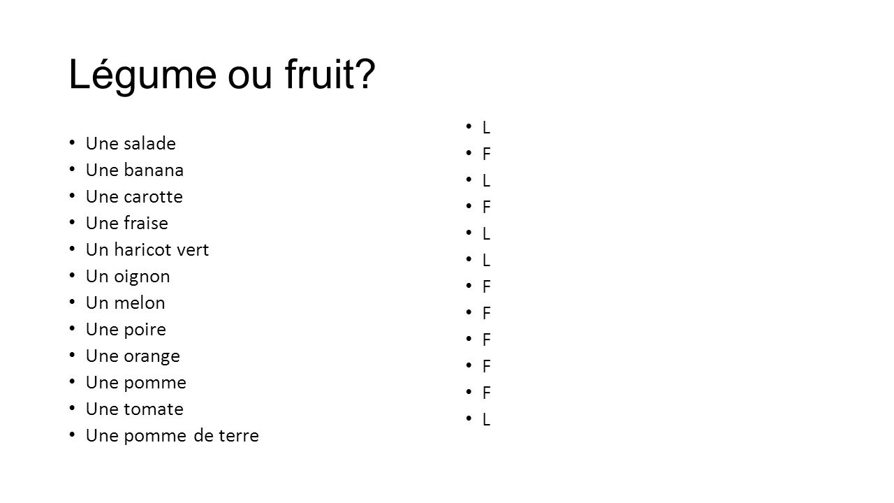 Légume ou fruit.
