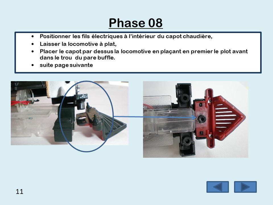 10 Phase 07  Positionner le feu avant de la locomotive,  Positionner le pare buffle