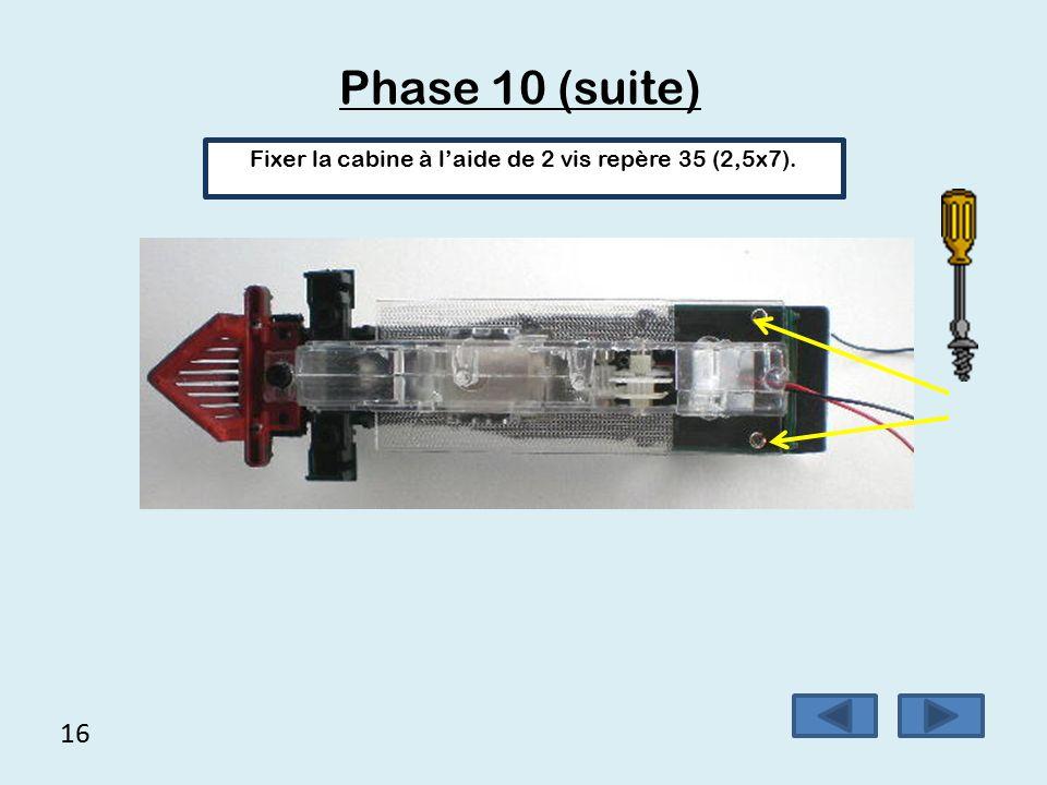 15 Phase 10 Placer la cabine sur la coque chaudière, attention au passage des fils
