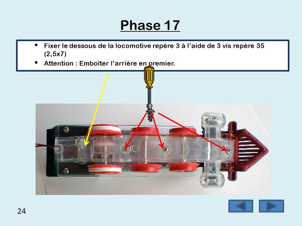23 Phase 16 Positionner les roues dans leurs emplacements.