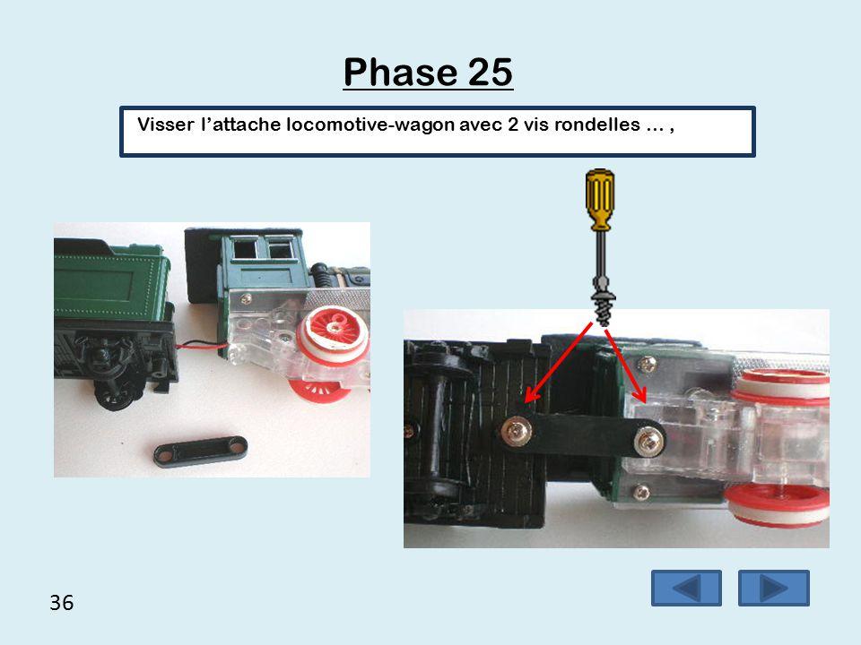 35 Phase 24 Fixer le châssis avec 2 vis courtes…,