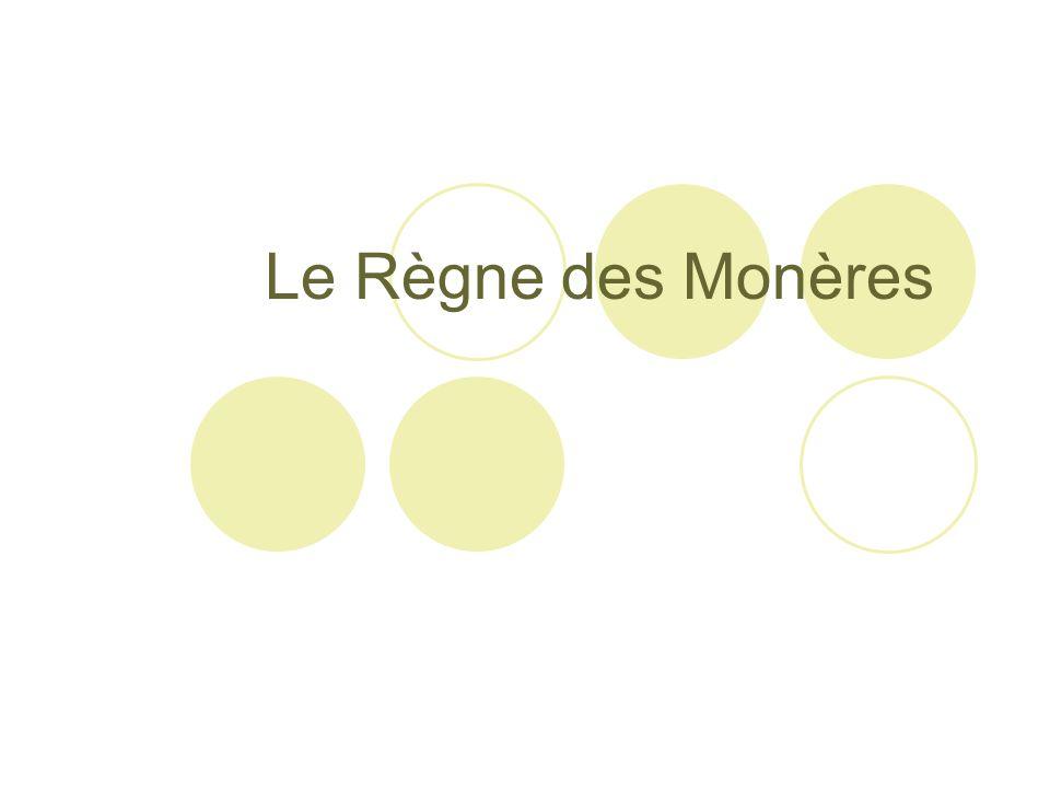 Le Règne des Monères
