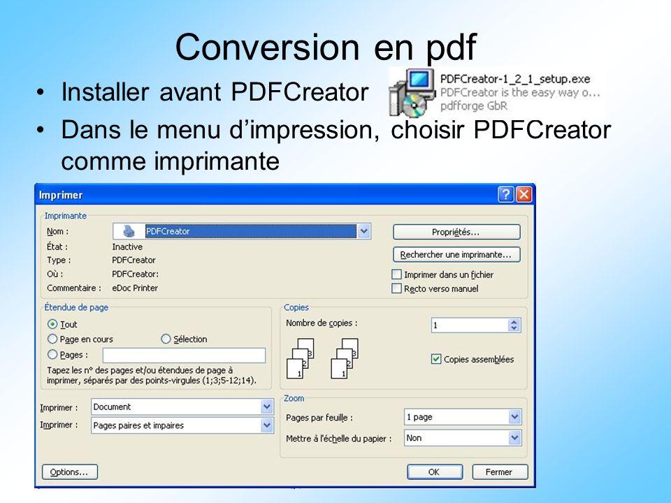 64 Conversion en pdf Installer avant PDFCreator Dans le menu d'impression, choisir PDFCreator comme imprimante