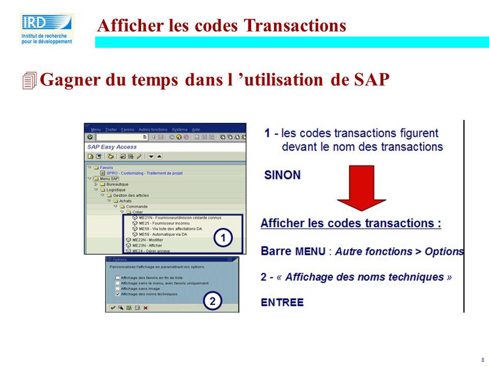 8 4Gagner du temps dans l 'utilisation de SAP Afficher les codes Transactions