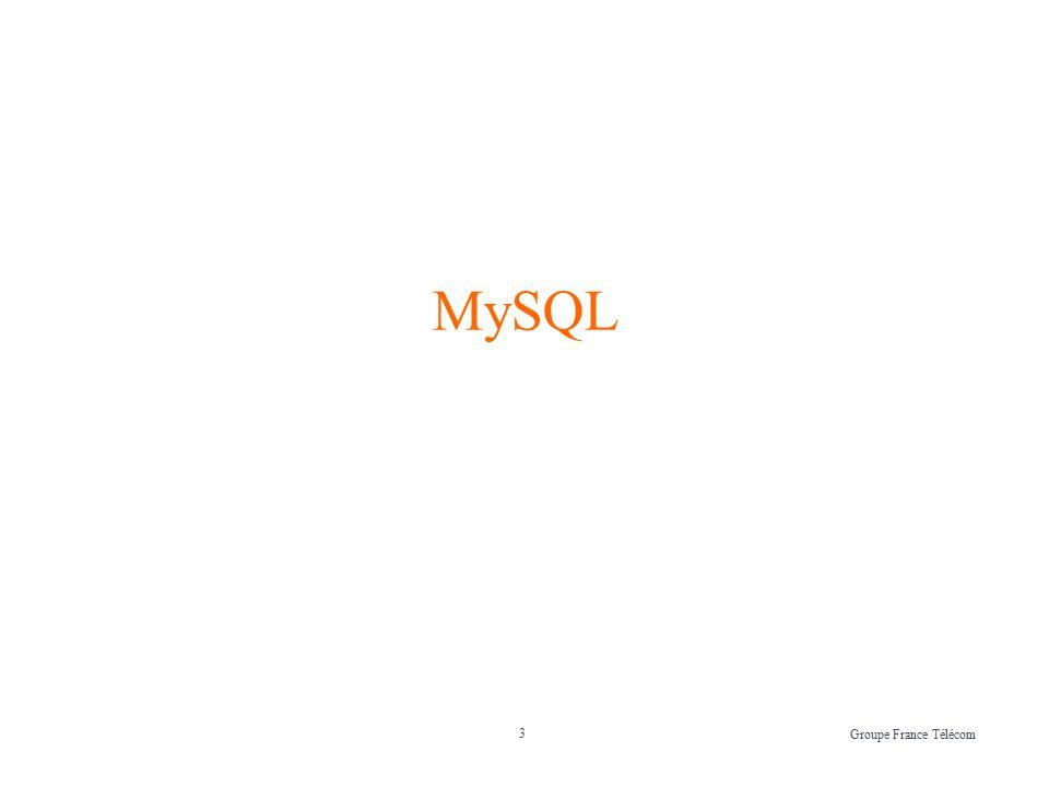 3 Groupe France Télécom MySQL